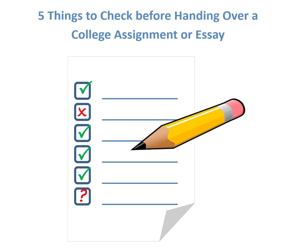 checklist before handing over a college assignment - College Personal Essay Format